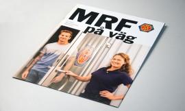MRF bakom kulisserna